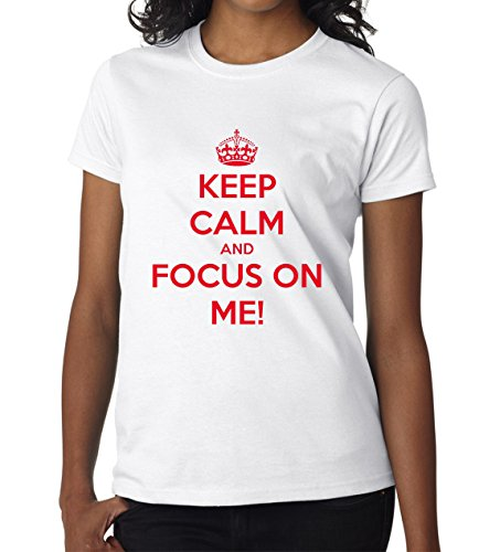 Keep Calm And Focus On Me Song Lirycs Awesome Women DonnaWhite T-shirt