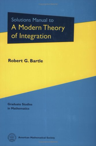 Solutions Manual to a Modern Theory of Integration (Graduate Studies in Mathematics)