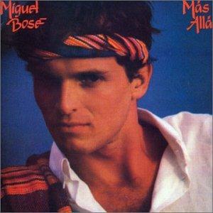 Miguel Bosé - Más Allá - Zortam Music