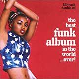 The Best Funk Album in the World ... Ever!by Various Artists