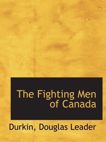 The Fighting Men of Canada