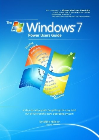 The Windows 7 Power Users Guide
