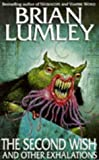 The Second Wish and Other Exhalations (0340623004) by Brian Lumley
