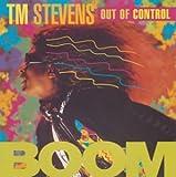 T.Mスティーヴンス・アウト・オブ・コントロール【Boom】