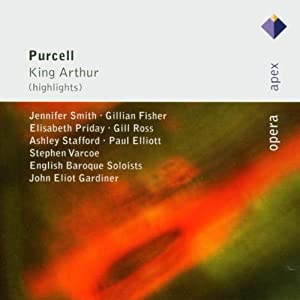 Purcell King Arthur Highlights from CLASSICAL