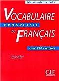 Vocabulaire progressif du français [niveau intermédiaire]
