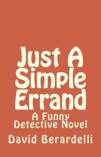 Just A Simple Errand (A Funny Detective Novel Book 2) PDF