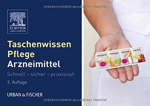 taschenwissen-pflege-arzneimittellehre-schnell-sicher-praxisnah