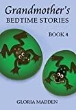 img - for Grandmother's Bedtime Stories: Book 4 book / textbook / text book