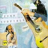 Quiet by John Scofield (1996-09-02)