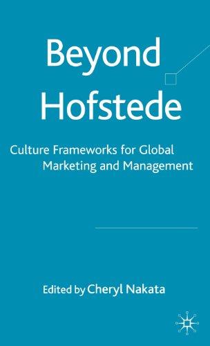 Beyond Hofstede: Culture Frameworks For Global Marketing And Management front-997034