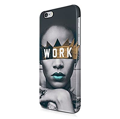 Rihanna Work iPhone 6, iPhone 6S Hard Plastic Phone Case Cover