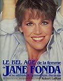 echange, troc Fonda/Jane - Le bel age de la femme