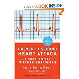 img - for (PREVENT A SECOND HEART ATTACK: 8 FOODS, 8 WEEKS TO REVERSE HEART DISEASE) BY Brill, Janet(Author)Paperbackon 01 Feb 2011 book / textbook / text book