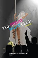 The Friday Night Club, A  Novel