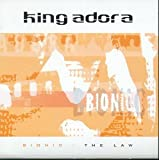 King Adora Bionic/The Law