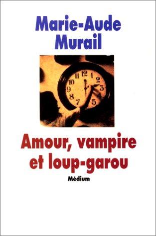 Amour, vampire et loup-garou