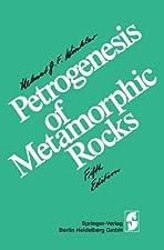 Petrogenesis of Metamorphic Rocks by Kurt Bucher