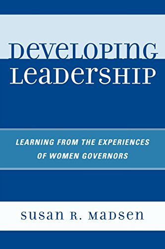 Developing Leadership: Learning from the Experiences of Women Governors PDF