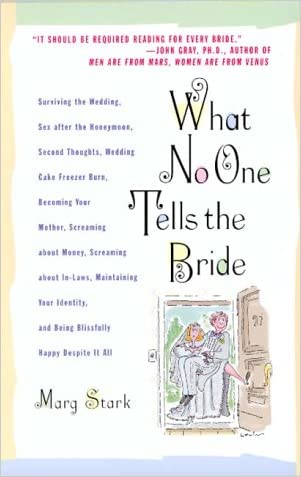 What No One Tells the Bride: Surviving the Wedding, Sex After the Honeymoon