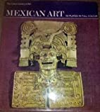 MEXICAN ART 59 PLATES IN FULL COLOR by…