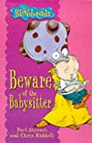 Beware of the Babysitter (Blobheads) (0330389750) by Stewart, Paul