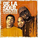 Timeless: Singles Collecby De La Soul