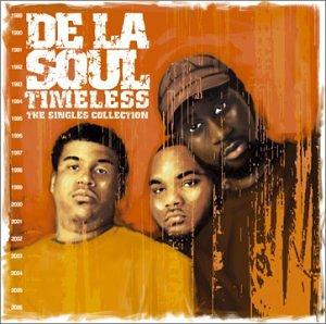 De La Soul - Timeless: The Singles Collection - Zortam Music