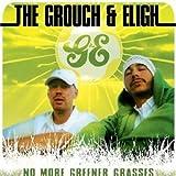 echange, troc Grouch & Eligh - No More Greener Grasses