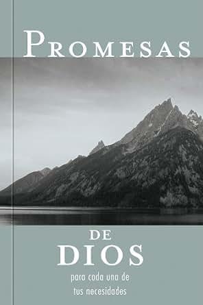 Promesas de Dios: Para Cada Una de Sus Necesidades (Spanish Edition