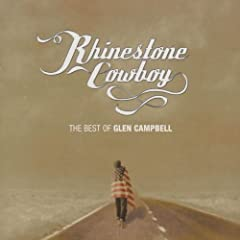 Rhinestone Cowboy - The Best Of Glen Campbell