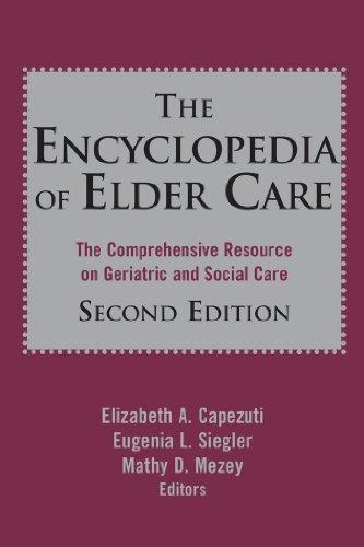 Encyclopedia Of Elder Care, 2Nd Edition