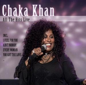 Chaka Khan - All the Hits Live - Zortam Music