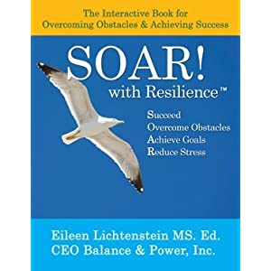SOAR! with Resilience: The Interactive Book for  Overcoming  Obstacles & Achieving Success
