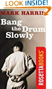 Bang the Drum Slowly (RosettaBooks Sports Classics)