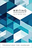 Writing Theologically (Foundations for Learning)