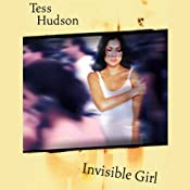 Invisible Girl | [Tess Hudson]