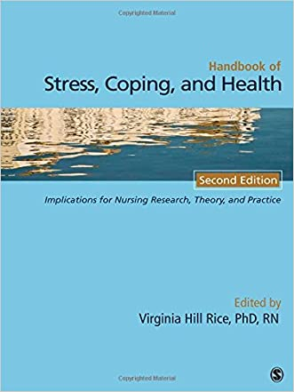 Handbook of Stress, Coping, and Health: Implications for Nursing Research, Theory, and Practice