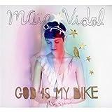 echange, troc Maia Vidal - God Is My Bike