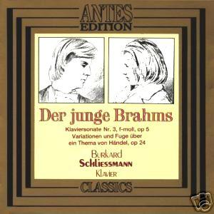 Johannes Brahms: Der junge Brahms (Sonate F-Moll op. 5 / Variationen über ein Thema von Händel op. 24)