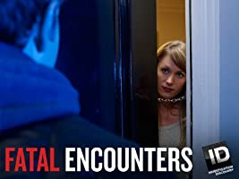 Fatal Encounters Season 2