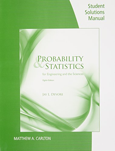 Student Solutions Manual for Devore's Probability and Statistics for Engineering and the Sciences, 7th