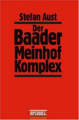 Der Baader Meinhof Komplex.