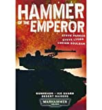 : (HAMMER OF THE EMPEROR: AN IMPERIAL GUARD OMNIBUS (ORIGINAL)) BY Soulban, Lucien(Author)Paperback Mar-2011