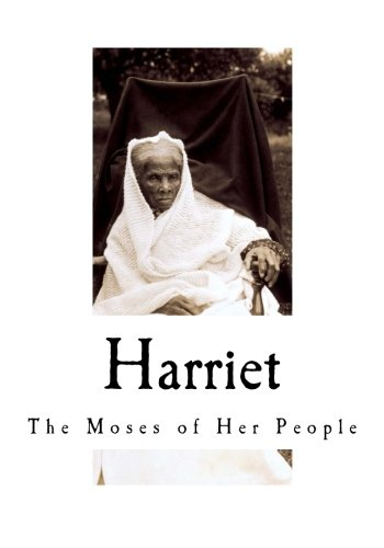 Harriet tubman moses of her people