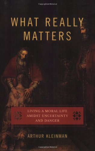 What Really Matters: Living a Moral Life amidst...