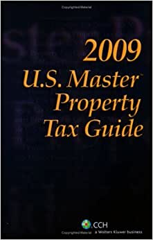U.S. Master Property Tax Guide (2009)