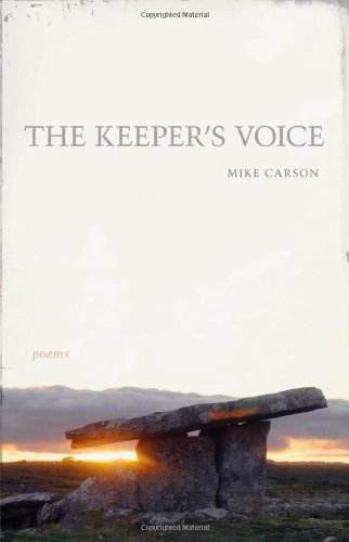 The Keeper's Voice (Southern Messenger Poets), Mike Carson