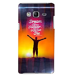 PrintVisa Quotes & Messages Dreams 3D Hard Polycarbonate Designer Back Case Cover for SAMSUNG Z3 Tizen