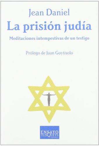 La prisión judía (Ensayo/ Essay)